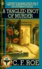 A Tangled Knot of Murder by C. F. Roe front cover