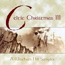 Celtic Christmas Volume III - A Windham Hill Sampler