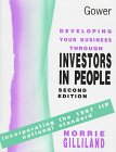 Developing Your Business Through Investors in People, Gilliland, Norrie, 0566079097