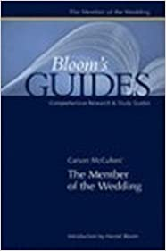 The 'Member of the Wedding' (Bloom's Guides)