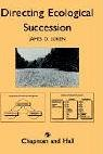Directing Ecological Succession, Luken, J. O., 0412344505