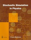 Stochastic Simulation in Physics, MacKeown, P. K., 9813083263