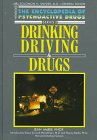 Drinking, Driving and Drugs, Jean McBee Knox, 1555462316