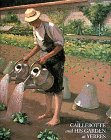 Caillebotte and His Garden at Yerres, Pierre Wittmer, 0810931672