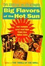Big Flavors of the Hot Sun, Chris Schlesinger and John Willoughby, 0688118429