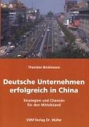 deutsche-unternehmen-erfolgreich-in-china-strategien-und-chancen-fr-den-mittelstand