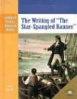 img - for The Writing of the Star-Spangled Banner (Landmark Events in American History) book / textbook / text book