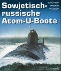 Sowjetisch-russische Atom-U-Boote