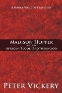 Madison Hopper and the African Blood Brotherhood