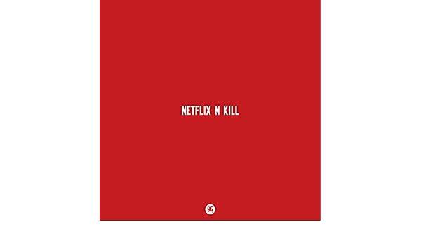 Netflix N Kill de Dr. Fresch Jackal en Amazon Music - Amazon.es