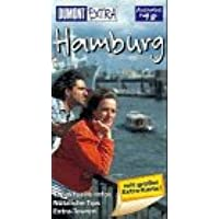 Hamburg. Extra Reiseführer. Topaktuelle Infos. Nützliche Tips. Extra- Touren