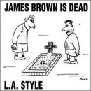 James Brown Is Dead by Arista