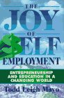 The Joy of Self Employment: Entrepreneurship and Education in a Changing World