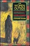 """""""The Women outside - Meanings and Myths of Homelessness"""" av Stephanie Golden"""
