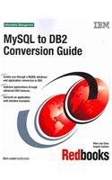 MySQL to DB2 Conversion Guide Front Cover