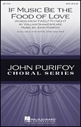 Hal Leonard If Music Be the Food of Love SAB Composed by John Purifoy