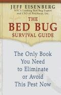 The Bed Bug Survival Guide: The Only Book You Need to Eliminate or Avoid This Pest Now (Thorndike Large Print Health, Home and Learning) by Brand: Thorndike Press
