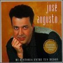 Mi Historia Entre Tus Dedos by Augusto, Jose (1997-06-10) (Jose Augusto Mi Historia Entre Tus Dedos)
