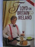 Floyd on Britain and Ireland, Keith Floyd, 0563206241