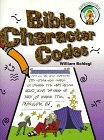 img - for Bible Character Codes by William Schlegl (1998-08-01) book / textbook / text book
