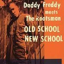 Old School New School By Daddy Freddy  2000 07 18