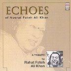 Echoes of Nusrat Fateh Ali Khan - A Tribute [Music CD]