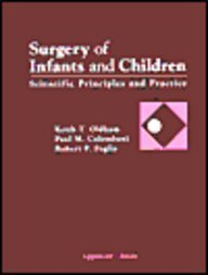 Surgery of Infants and Children: Scientific Principles and Practice (Books)