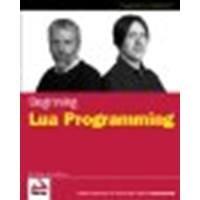 Download Beginning Lua Programming by Jung, Kurt, Brown, Aaron [Paperback] pdf