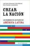 img - for CREAR LA NACION: LOS NOMBRES DE LOS PAISES DE AMERICA LATINA book / textbook / text book