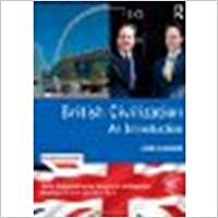 British Civilization: An Introduction 7th edition by Oakland, John (2011)