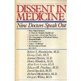 Dissent in Medicine, Robert S. Mendelsohn, 0809252651