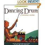 Dancing Drum: A Cherokee Legend (Native Americn Legends)