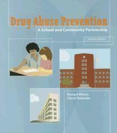 Drug Prevention - Drug Abuse Prevention :: A School &_Community Partnership 2ND EDITION