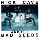 First Born Is Dead (Nick Cave & The Bad Seeds Tupelo)
