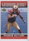 (Brandon Williams (Football Card) 2006 Upper Deck - Gridiron Debut #1GD-BW )