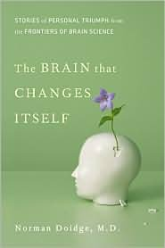 The Brain That Changes Itsel (James H. Silberman Books) 1st (first) edition Text Only
