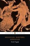 Greek Tragedy, Aeschylus, Euripides, Sophocles, 014143936X