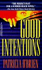 Good Intentions, Patricia O'Brien, 1575663112