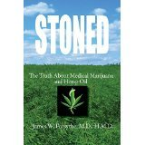 download ebook stoned ~ the truth about medical marijuana and hemp oil [paperback] [2015] [by james w forsythe md hmd] pdf epub
