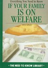 Everything You Need to Know If Your Family Is on Welfare, Arlene Erlbach, 0823924335