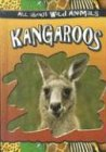 Kangaroos, Gareth Stevens Publishing, 0836841190