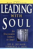 img - for Leading with Soul: An Uncommon Journey of Spirit, New & Revised 2nd Edition by Bolman, Lee G., Deal, Terrence E. [Hardcover] book / textbook / text book