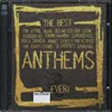 The Best Anthems in the World...Ever Vol.1