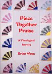 img - for Piece Together Praise book / textbook / text book