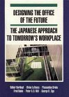 img - for Designing the Office of the Future: The Japanese Approach to Tomorrow's Workplace by Volker Hartkopf (1993-04-03) book / textbook / text book