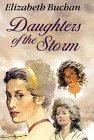 Daughters of the Storm, Elizabeth Buchan, 078621063X