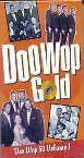 - Doo Wop 50 Volume 1, Doo Wop Gold! [DVD] (2002) The Platters; Del Vikings