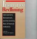 Insurance Redlining: Disinvestment, Reinvestment, and the Evolving Role of Financial Institutions (Urban Institute Press)