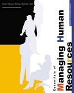 Essentials of Managing Human Resources -Second Canadian Ediiton