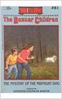 Book The Mystery of the Midnight Dog (Boxcar Children)